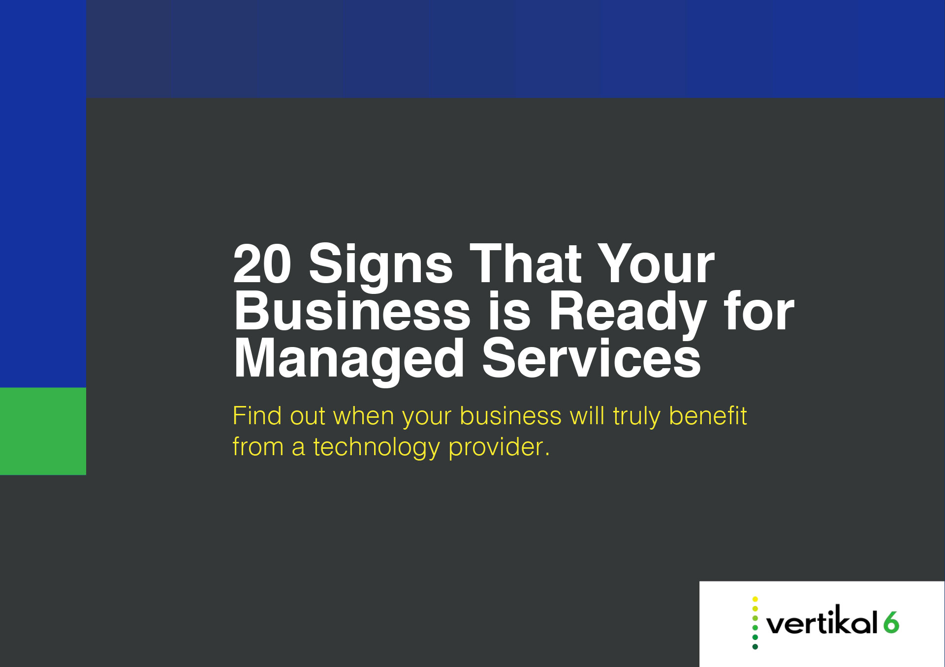 20 Signs Your Business Is Ready for Managed Services